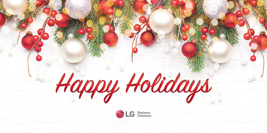 Holiday Greetings From LG Business Solutions